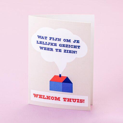 Wenskaart Welkom thuis